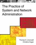 FIRST EDITION -- The Practice of System and Network Administration